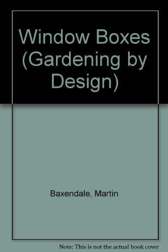 9780706367959: Window Boxes (Gardening By Design)