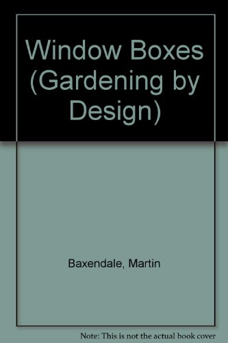 9780706367959: Window Boxes (Gardening By Design)