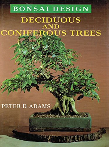 9780706368369: Bonsai Design: Deciduous and Coniferous Trees
