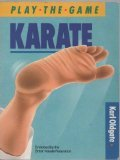 9780706368574: Karate (Play the Game)