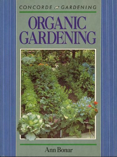 9780706368734: Organic Gardening (Concorde gardening)