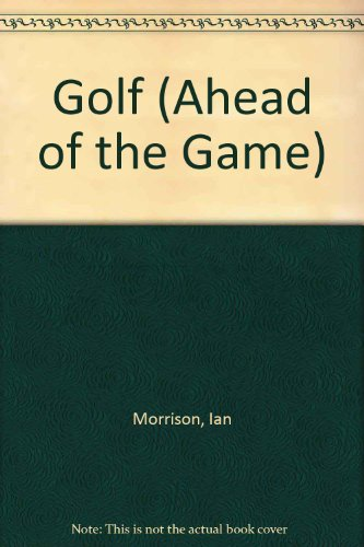 9780706368840: Golf (Ahead of the Game)