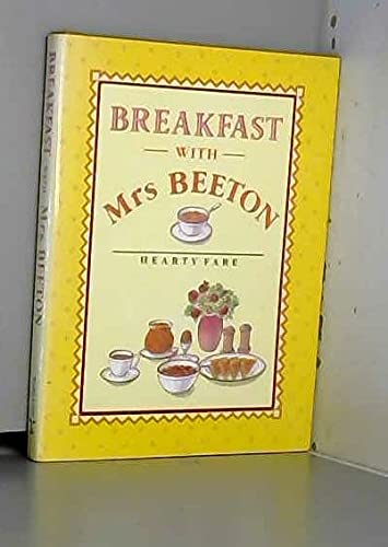 Breakfast with Mrs. Beeton. Hearty Fare