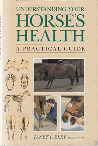 9780706369632: Understanding Your Horse's Health: A Practical Guide