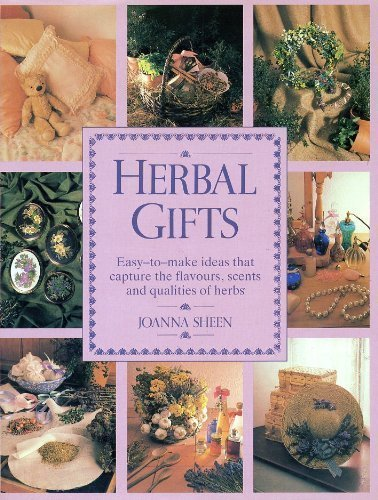 9780706370133: Herbal Gifts: Easy-To-Make Ideas That Capture the Flavours, Scents, and Qualities of Herbs