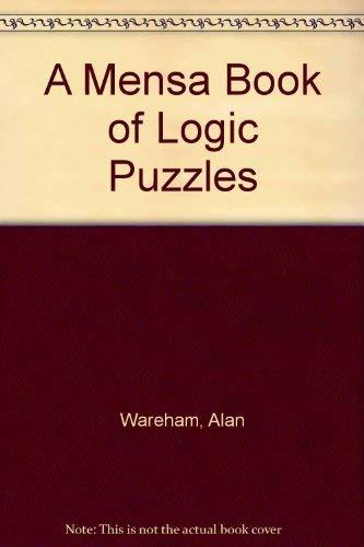 9780706370201: A Mensa Book of Logic Puzzles
