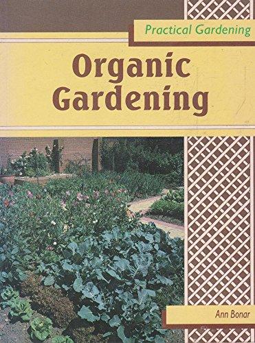 9780706370461: Organic Gardening (Practical Gardening Series)