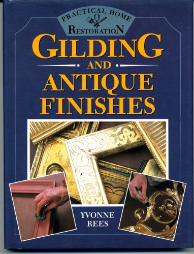 9780706370478: Gilding and Antique Finishes (Practical Home Restoration)