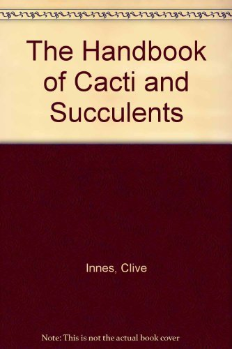 9780706370638: The Handbook of Cacti and Succulents