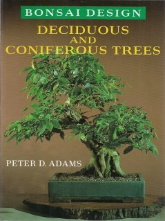 9780706370652: Bonsai Design: Deciduous and Coniferous Trees