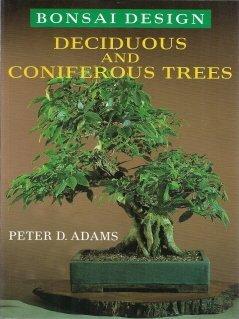 9780706370652: Bonsai Design: Deciduous and Coniferous Trees