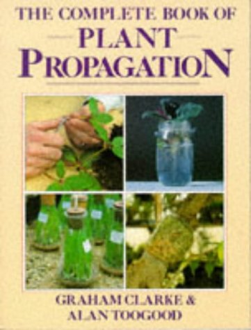 The Complete Book of Plant Propagation