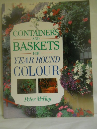Containers and Baskets for Year Round Colour