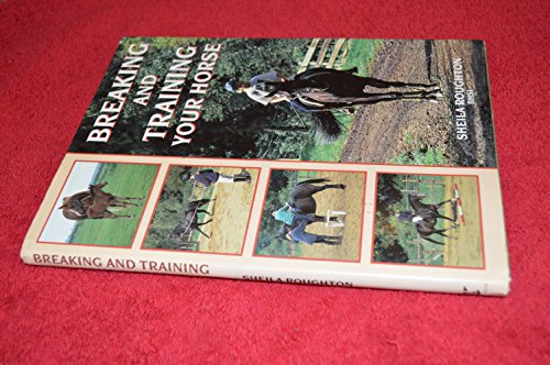 9780706371239: Breaking and Training Your Horse