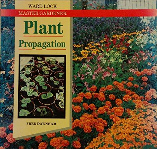 Plant Propagation: Fred Downham