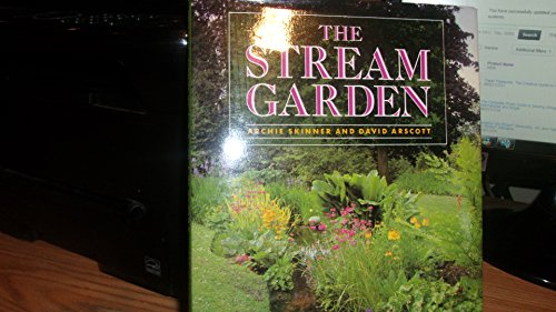 9780706371543: The Stream Garden/Create Your Own Natural-Looking Water Feature