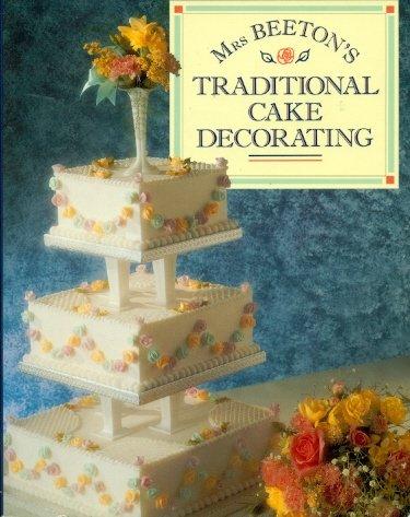 9780706371734: Mrs Beeton's Traditional Cake Decorating