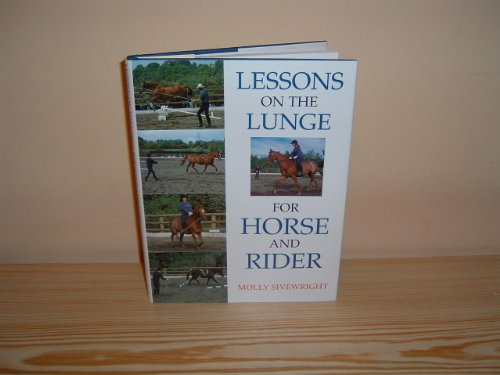 9780706371819: Lessons on the Lunge for Horse and Rider