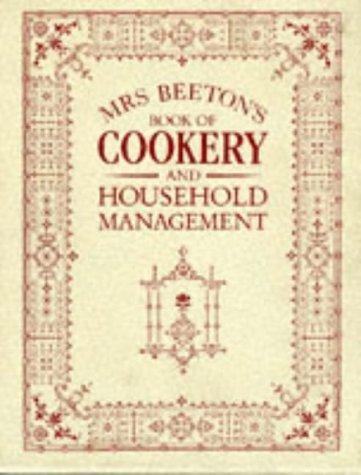 Mrs.Beeton's Book of Cookery and Household Management (0706371941) by Beeton, Mrs.