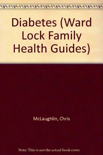 9780706372588: Diabetes (Ward Lock Family Health Guides)