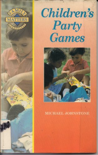9780706372915: Children's Party Games (Family Matters)