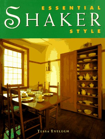 9780706374148: Essential Shaker Style (Essential Style)