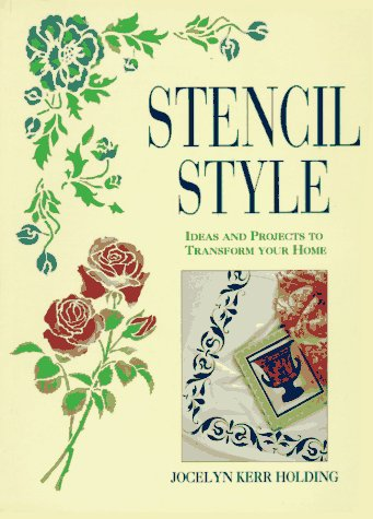 9780706374346: Stencil Style: Ideas and Projects to Transform Your Home
