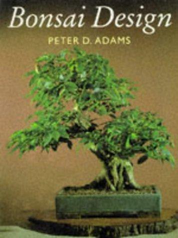 9780706374476: Bonsai Design: Deciduous and Coniferous Trees