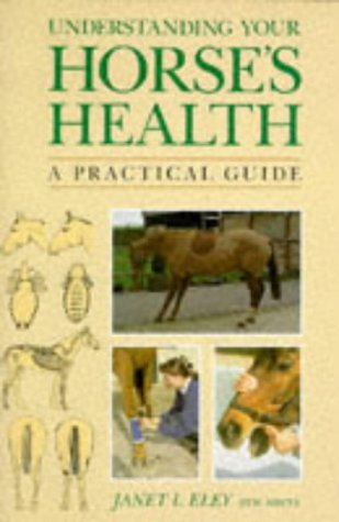 9780706374841: Understanding Your Horse's Health: A Practical Guide
