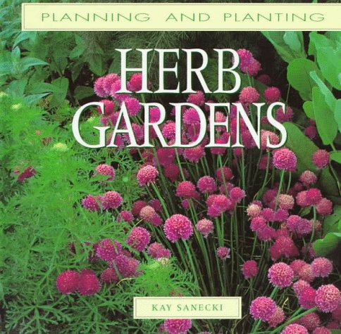 9780706374902: Herb Gardens (Planning and Planting Series)