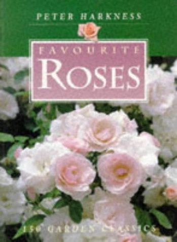9780706374940: Favourite Roses: 150 Garden Classics