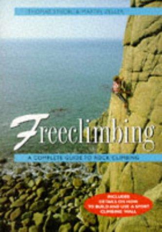 9780706374988: Freeclimbing: A Complete Guide to Rock Climbing