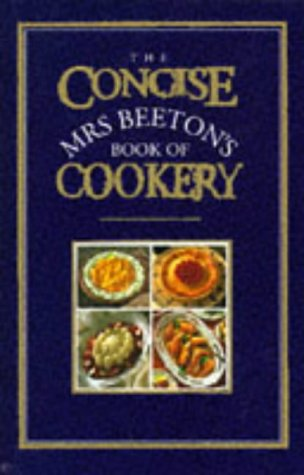 The Concise Mrs. Beeton's Book of Cookery (0706375076) by Mrs. Beeton