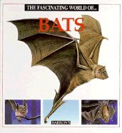 9780706375510: Fascinating World of Bats (Fascinating World of Animals)