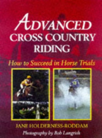 9780706376319: Advanced Cross Country Riding: How to Succeed in Horse Trials