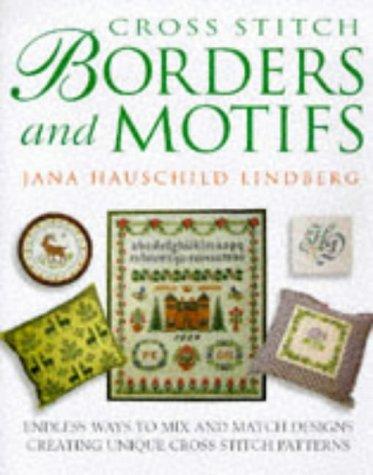 Cross Stitch Borders and Motifs: Lindberg, Jana Hauschild