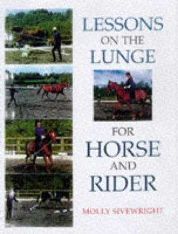 9780706376968: Lessons on the Lunge for Horse and Rider