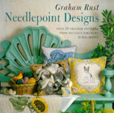 9780706377194: Graham Rust's Needlepoint Designs: With Over 20 Original Patterns from Pin Cushion to Seashell Rug