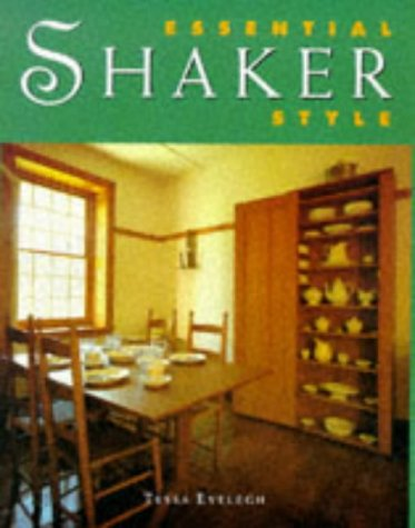 9780706377491: Essential Shaker Style (Essential Style)
