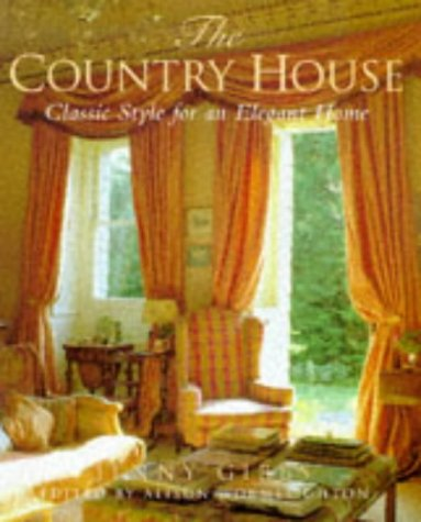 9780706377590: The Country House: Classic Style for an Elegant Home