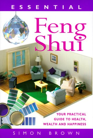 9780706378542: Essential Feng Shui