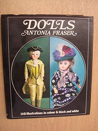 Dolls: Antonia Fraser