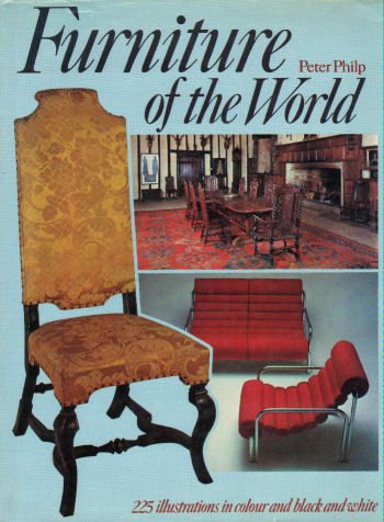 FURNITURE OF THE WORLD: Philp, Peter