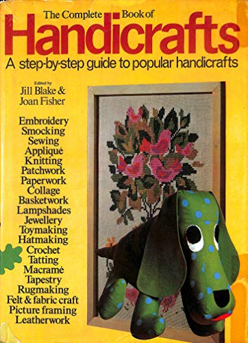 The Complete Book of Handicrafts