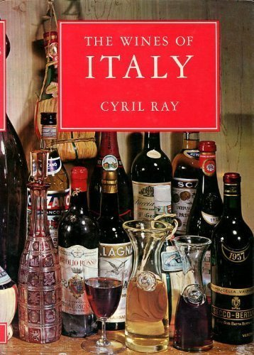 The Wines Of Italy: Ray, Cyril