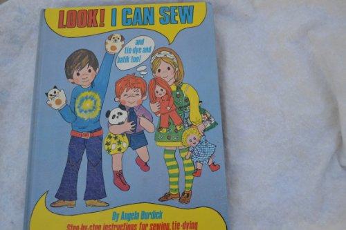Look! I Can Sew!: Burdick, Angela