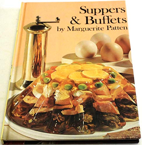 Suppers and Buffets (Popular Cooking & Handicrafts) (0706402227) by Patten, Marguerite