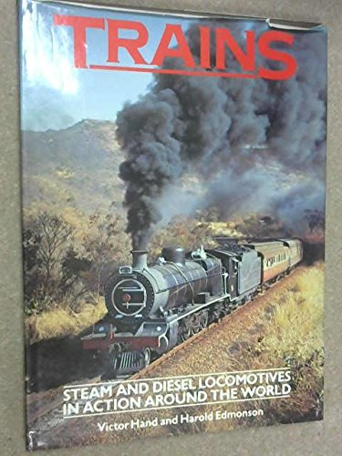9780706403305: The Love of Trains: Steam and Diesel Locomotives in Action Around the World