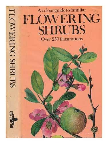 9780706403466: A Color Guide to Familiar Flowering Shrubs