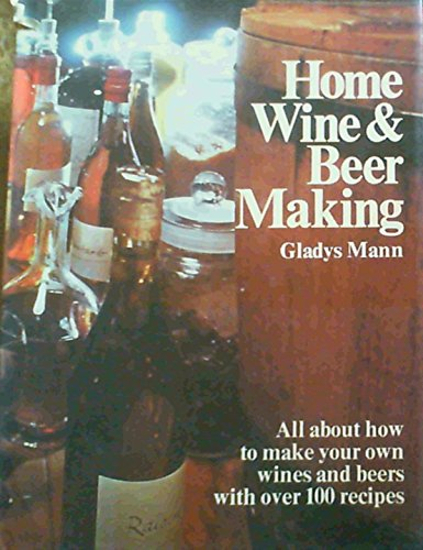 HOME WINE & BEER MAKING